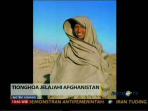 1105-metro-xinwen-tionghoa-jelajahi-afghanistan